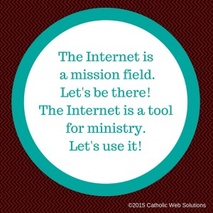 The Internet is a mission field.2