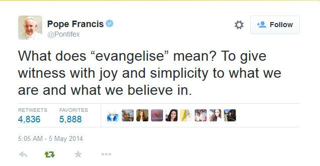 May 5, 2014 Tweet from Pope Francis